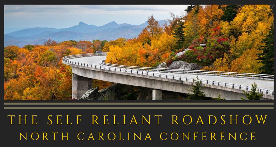 11/16 Self Reliant Roadshow's CarolinaConference